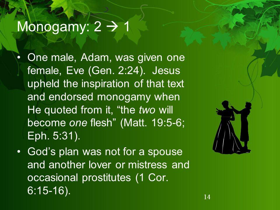 Monogamy: 2  1