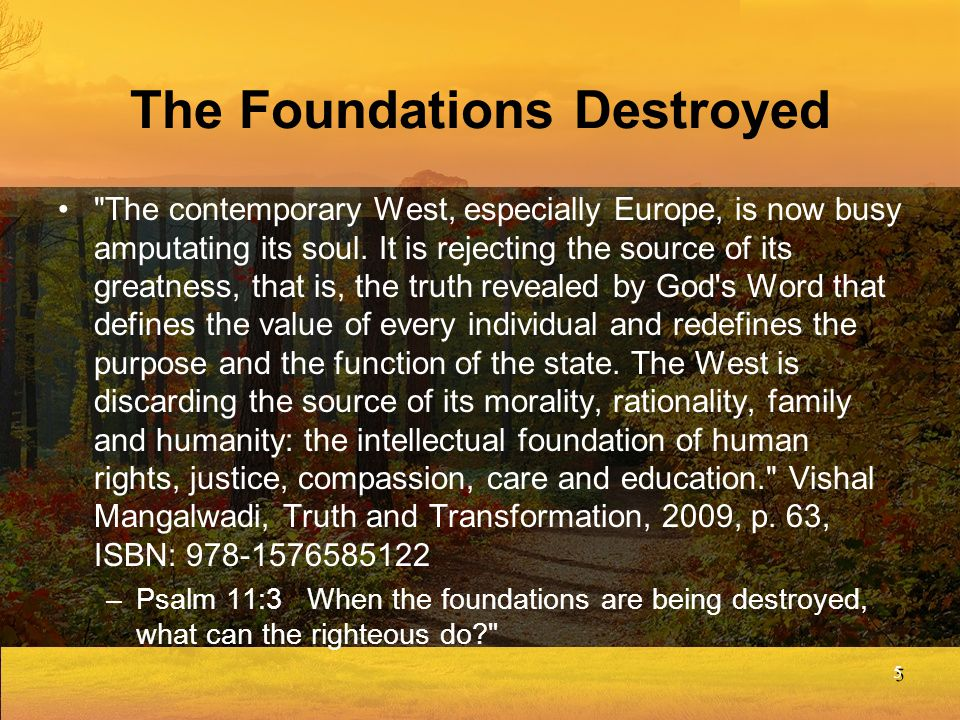 The Foundations Destroyed