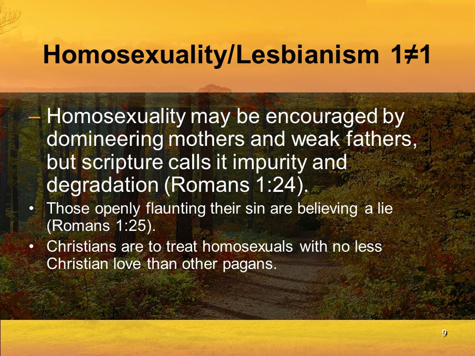 Homosexuality/Lesbianism 1≠1
