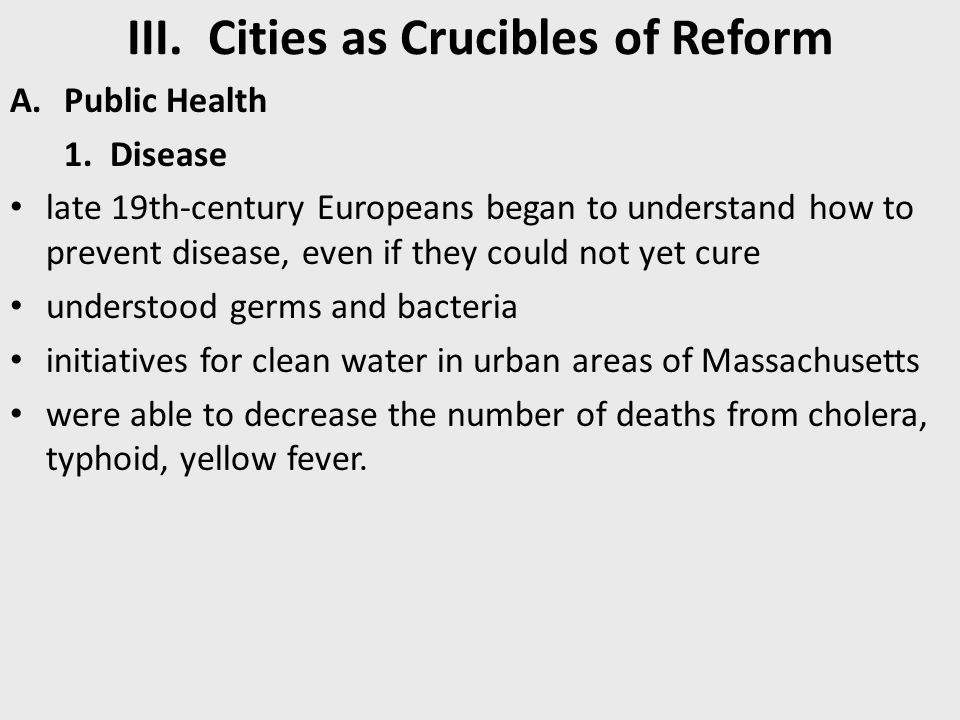 III. Cities as Crucibles of Reform