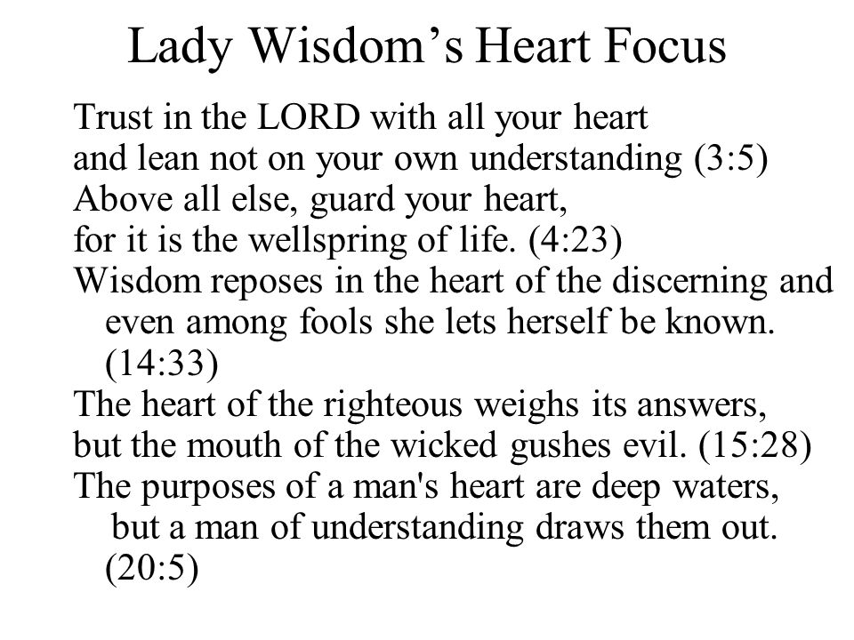 Lady Wisdom's Heart Focus