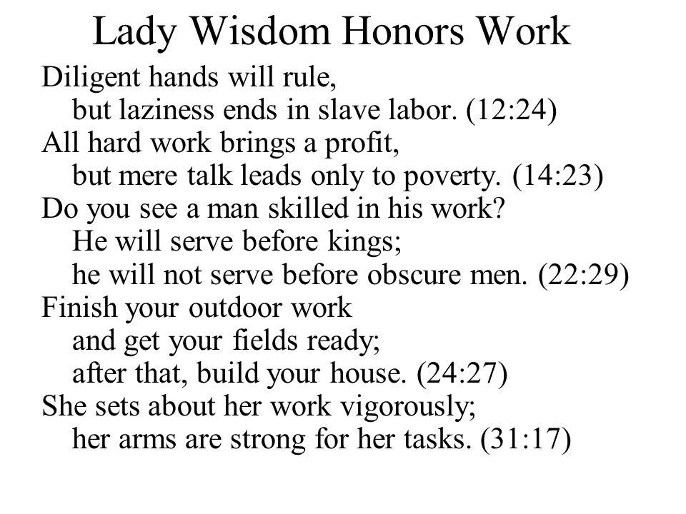 Lady Wisdom Honors Work