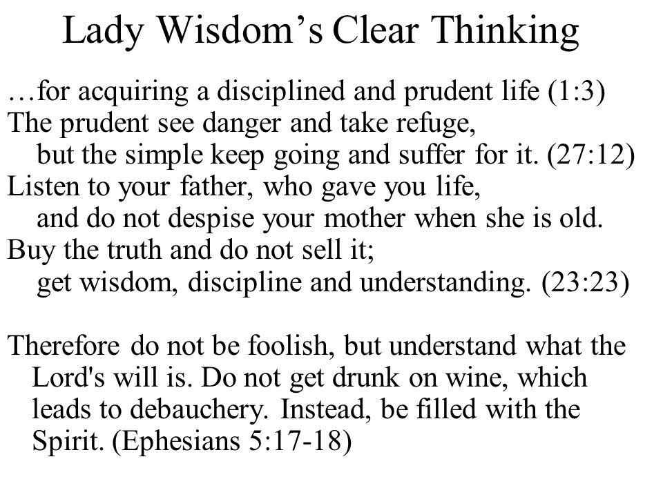 Lady Wisdom's Clear Thinking