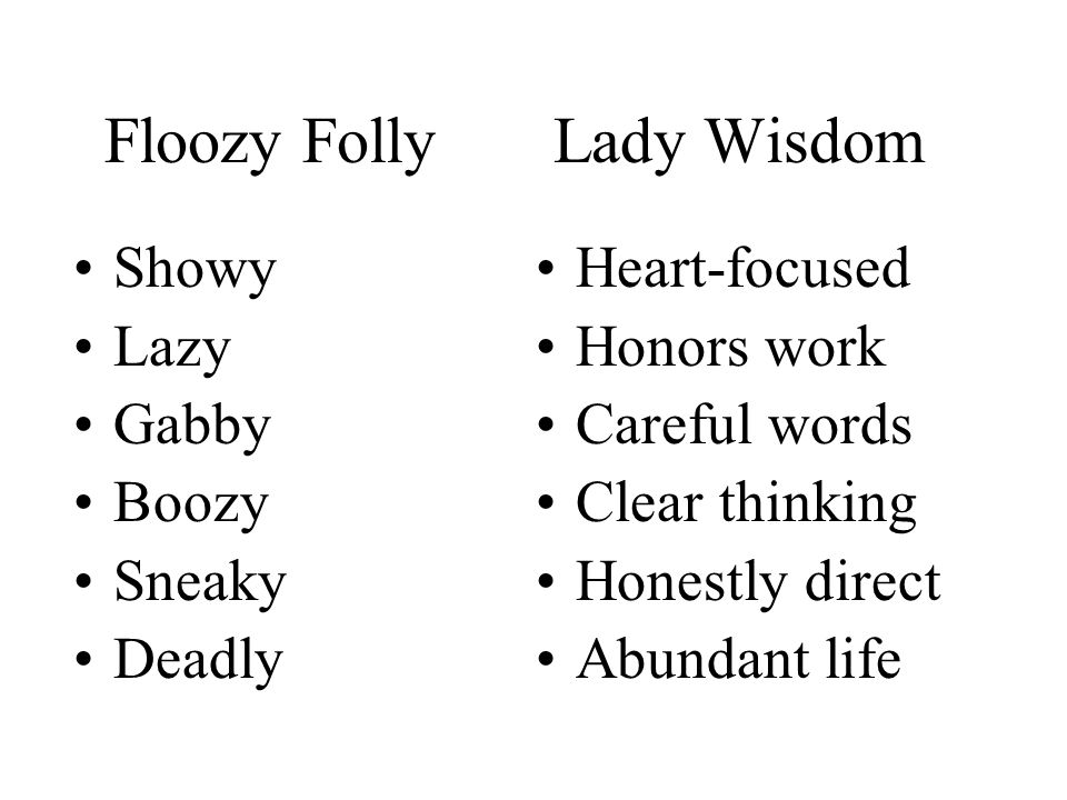 Floozy Folly Lady Wisdom