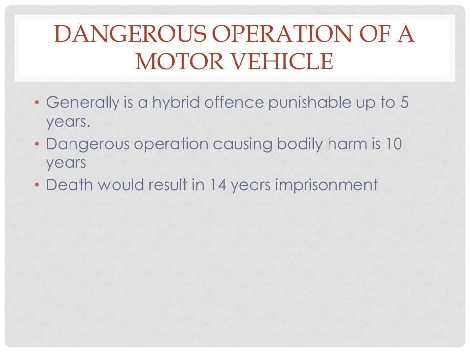 Dangerous Operation of a Motor Vehicle
