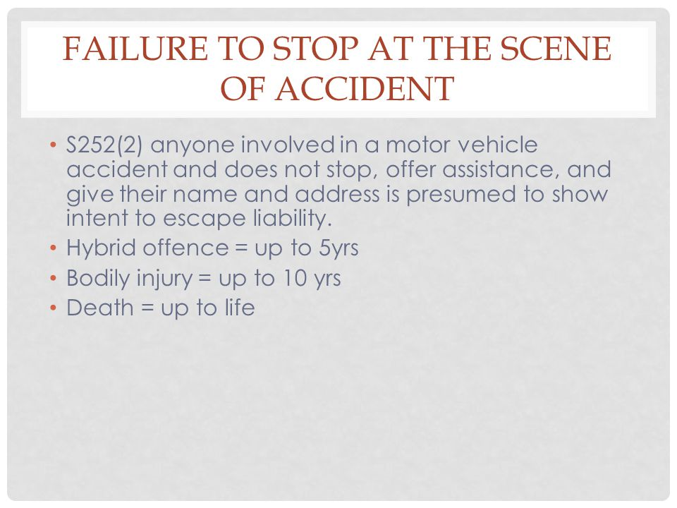 Failure to Stop at the Scene of Accident