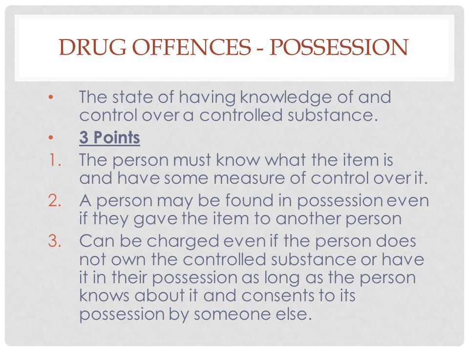 Drug Offences - Possession