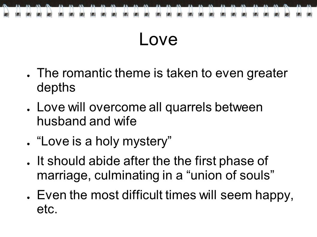 Love The romantic theme is taken to even greater depths