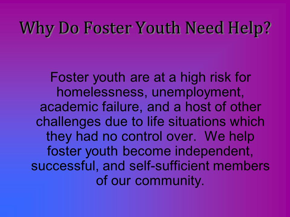 Why Do Foster Youth Need Help