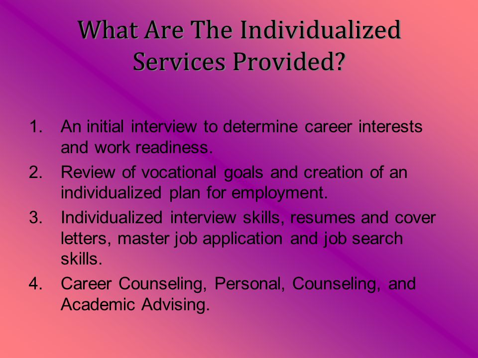 What Are The Individualized Services Provided