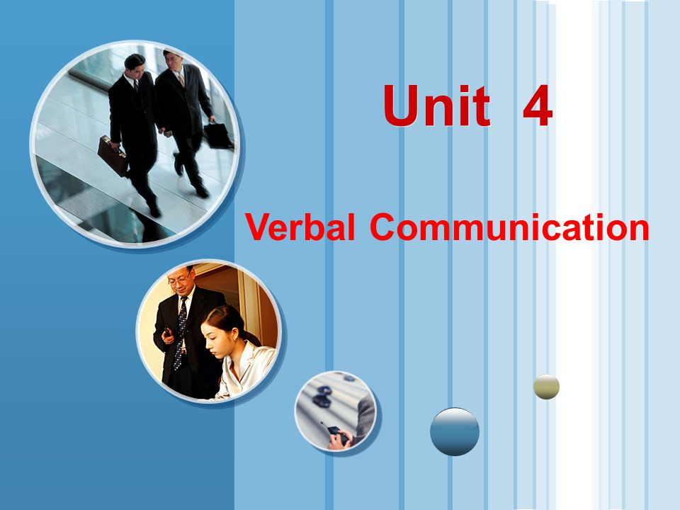 Unit 4 Verbal Communication