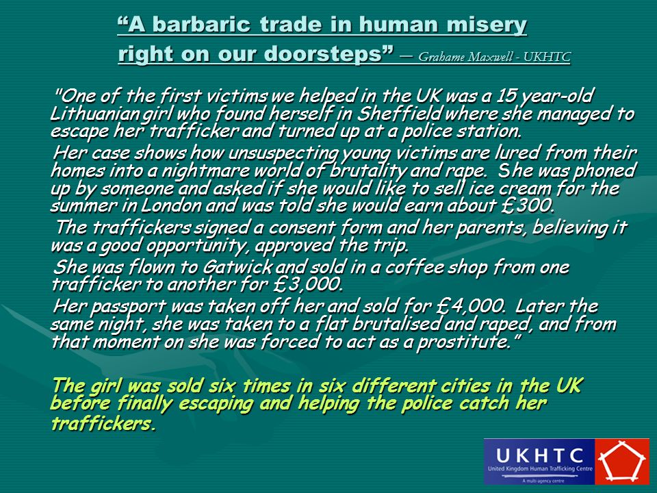 A barbaric trade in human misery right on our doorsteps – Grahame Maxwell - UKHTC