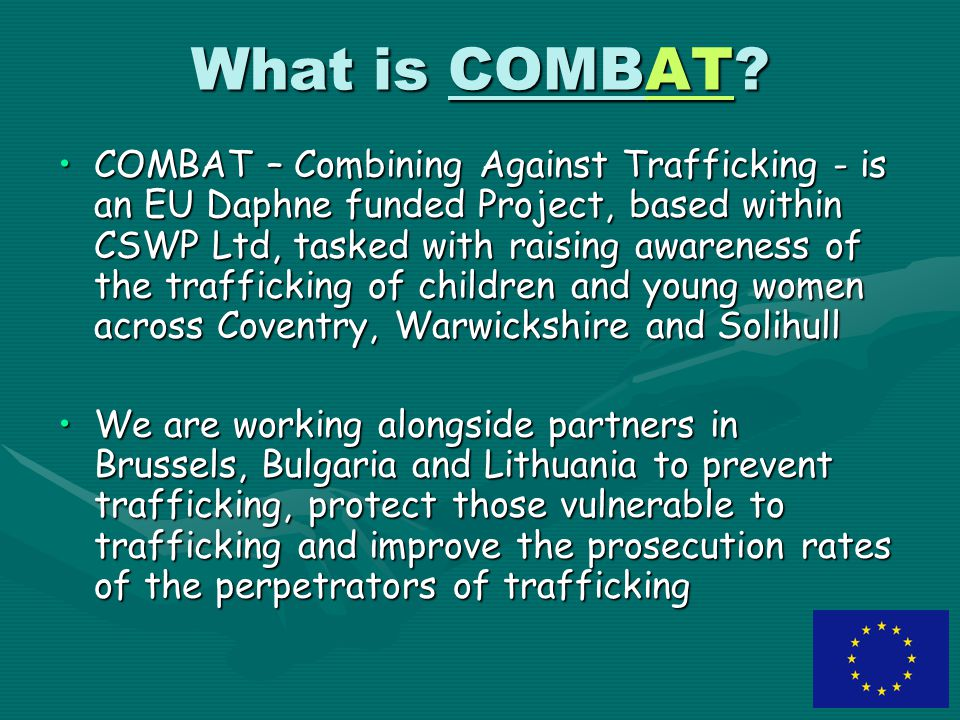What is COMBAT