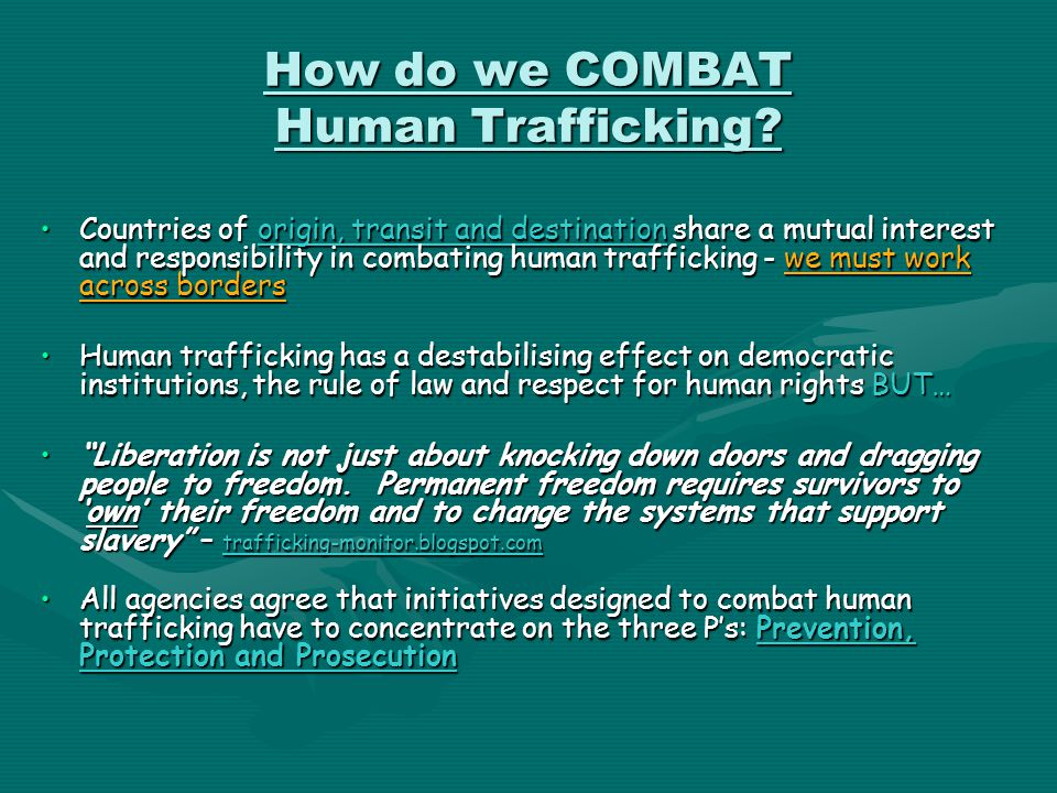 How do we COMBAT Human Trafficking