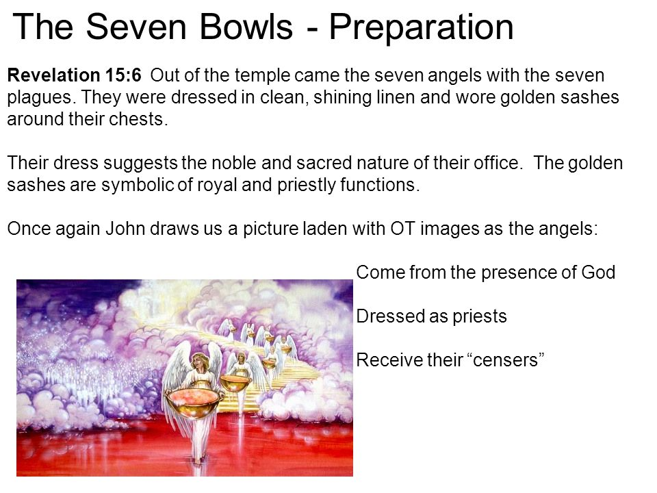 The Seven Bowls - Preparation