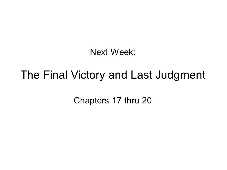 The Final Victory and Last Judgment