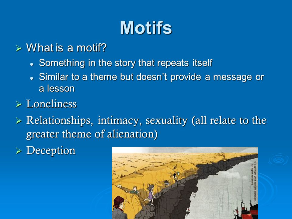 Motifs What is a motif Loneliness