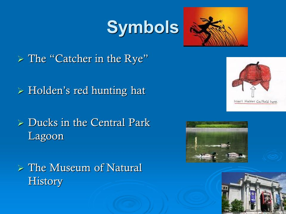 An analysis of holdens red hunting hat and its symbolism in the catcher in the rye by j d salinger