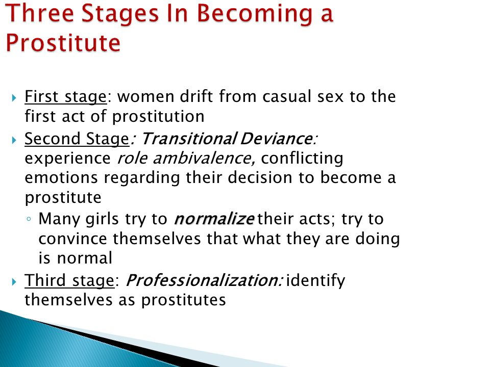 Three Stages In Becoming a Prostitute