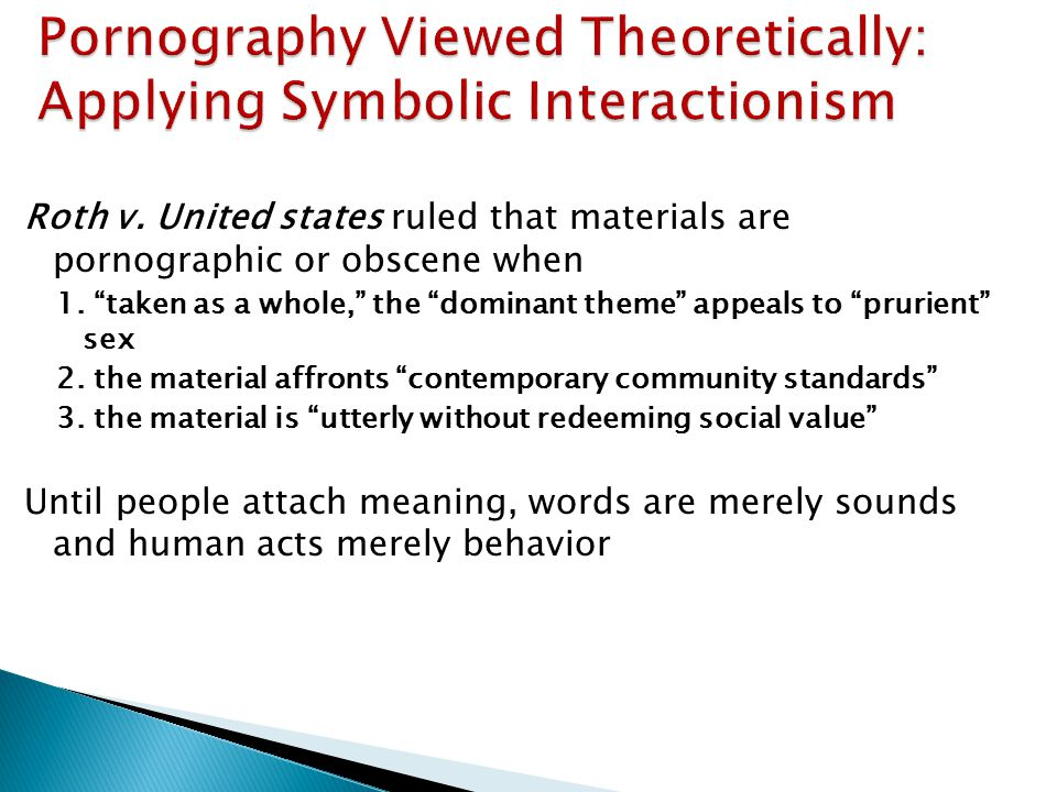 Pornography Viewed Theoretically: Applying Symbolic Interactionism