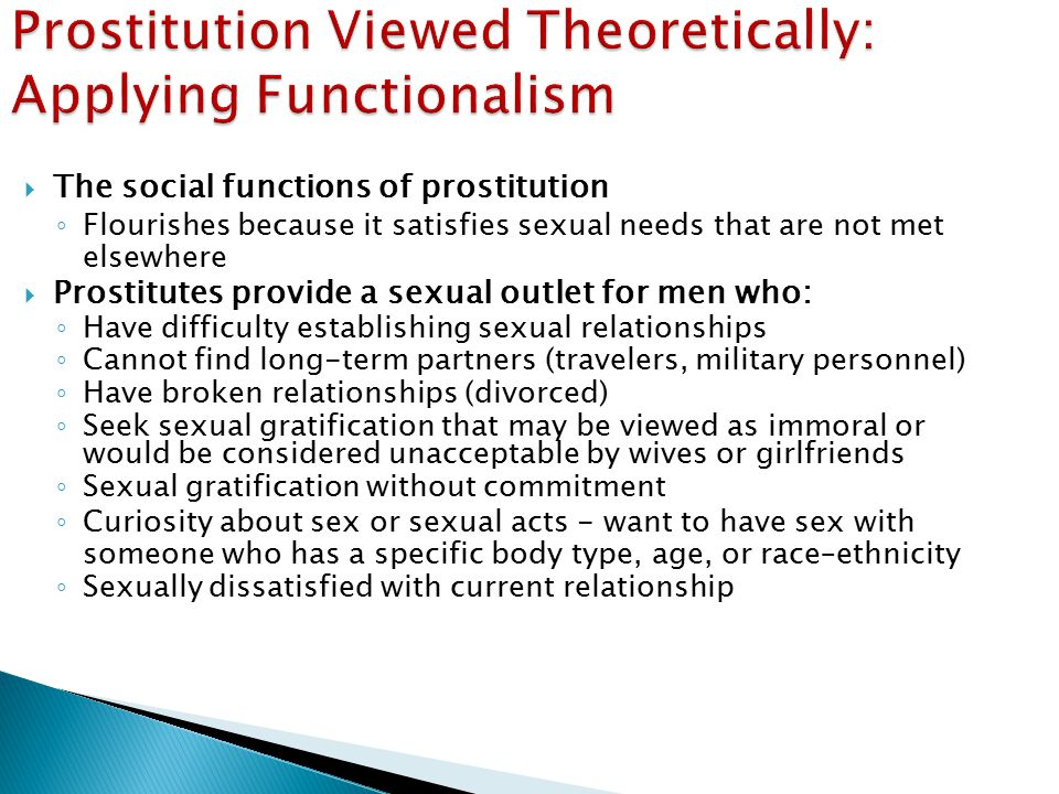Prostitution Viewed Theoretically: Applying Functionalism
