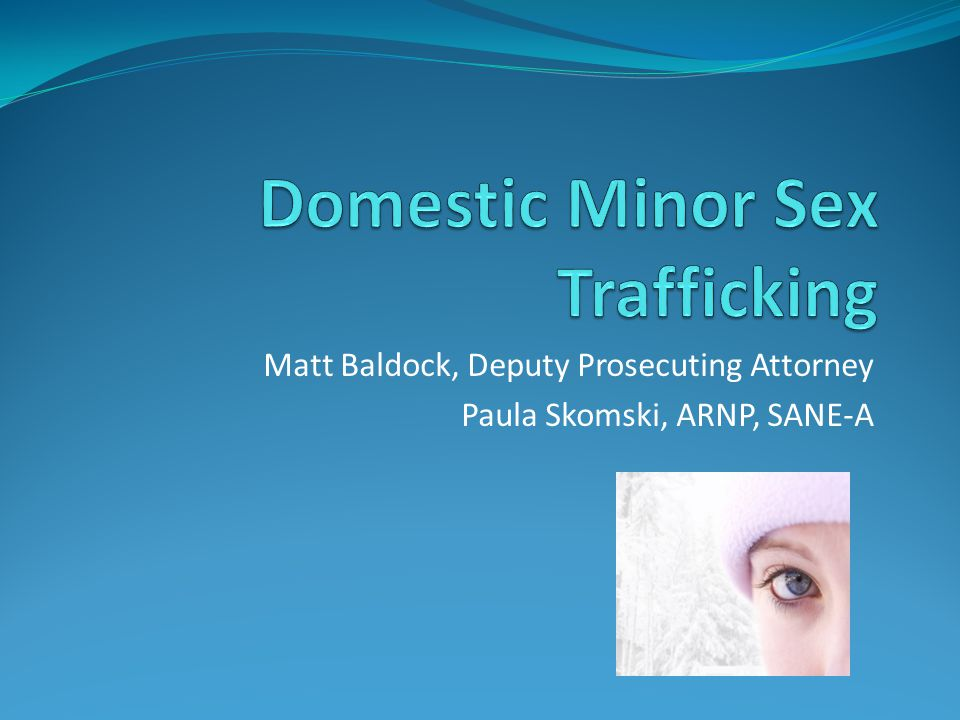 Domestic Minor Sex Trafficking
