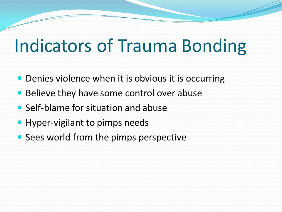 Indicators of Trauma Bonding
