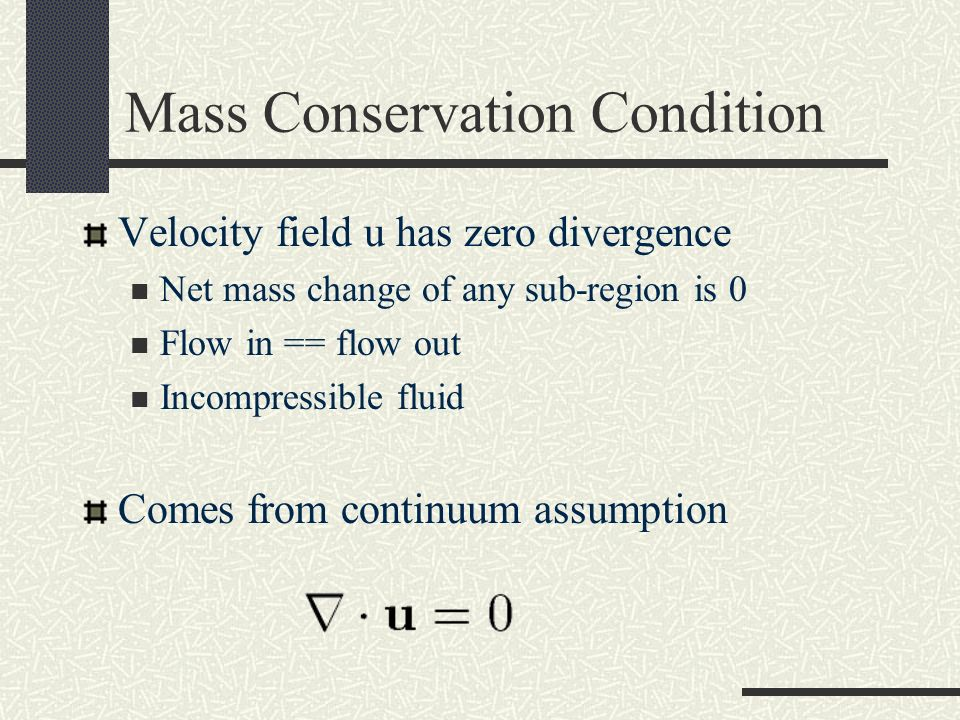 Mass Conservation Condition