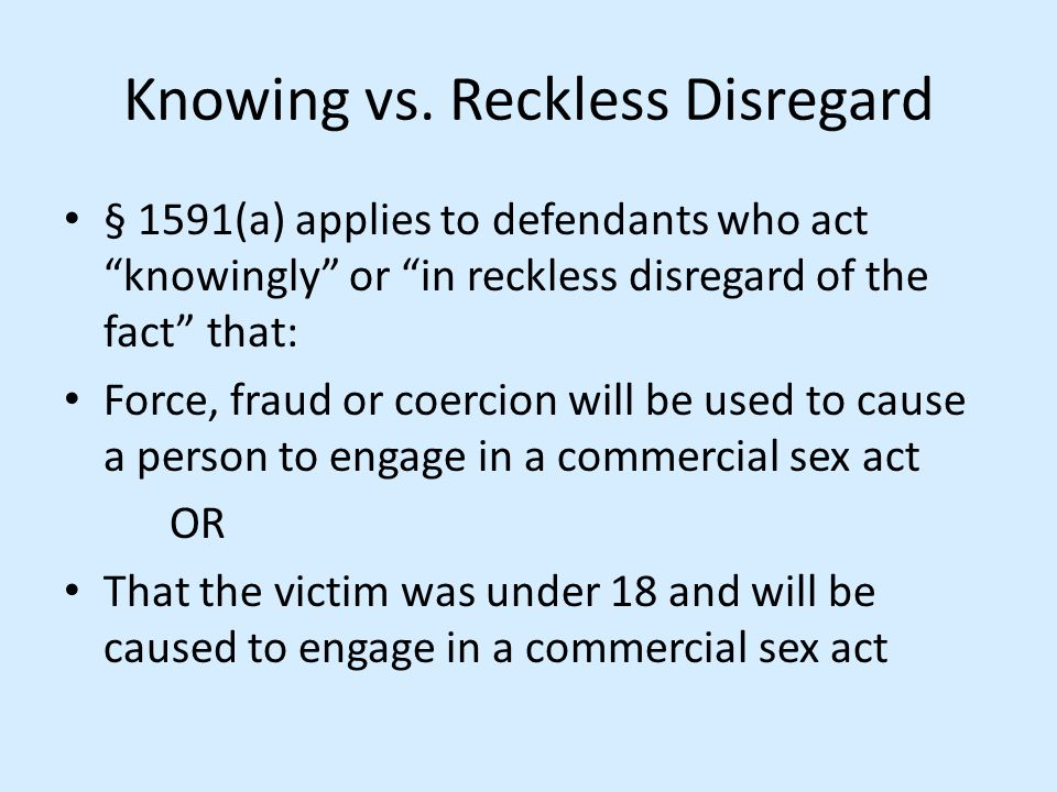 Knowing vs. Reckless Disregard