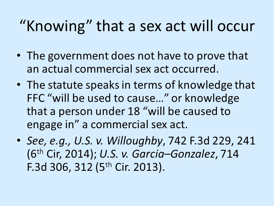 Knowing that a sex act will occur