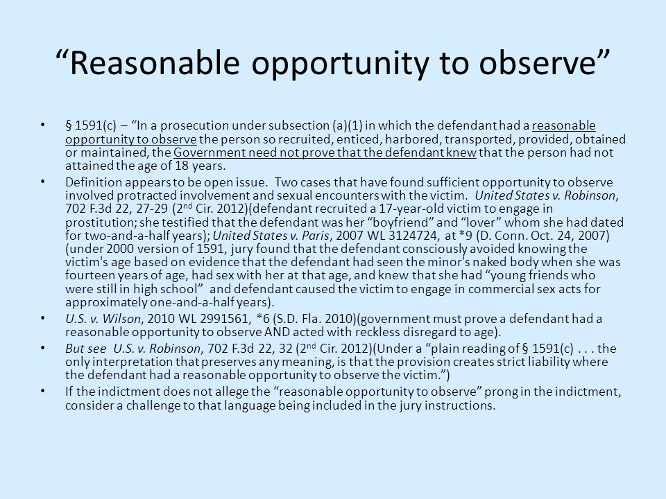 Reasonable opportunity to observe