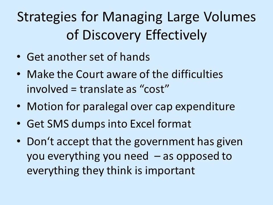 Strategies for Managing Large Volumes of Discovery Effectively