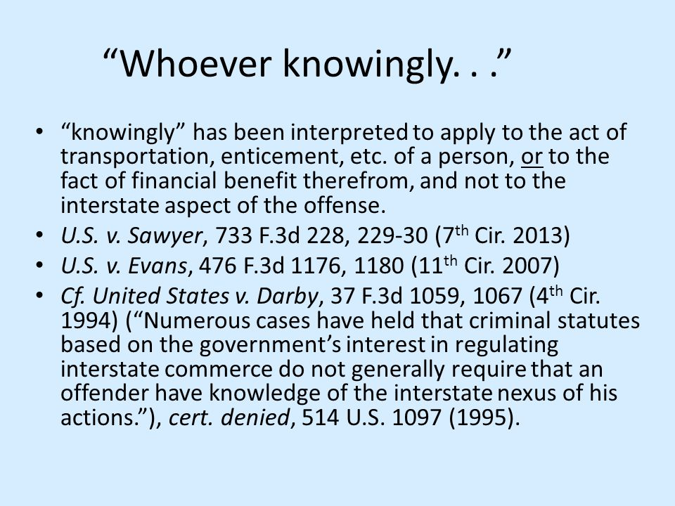 Whoever knowingly. . .