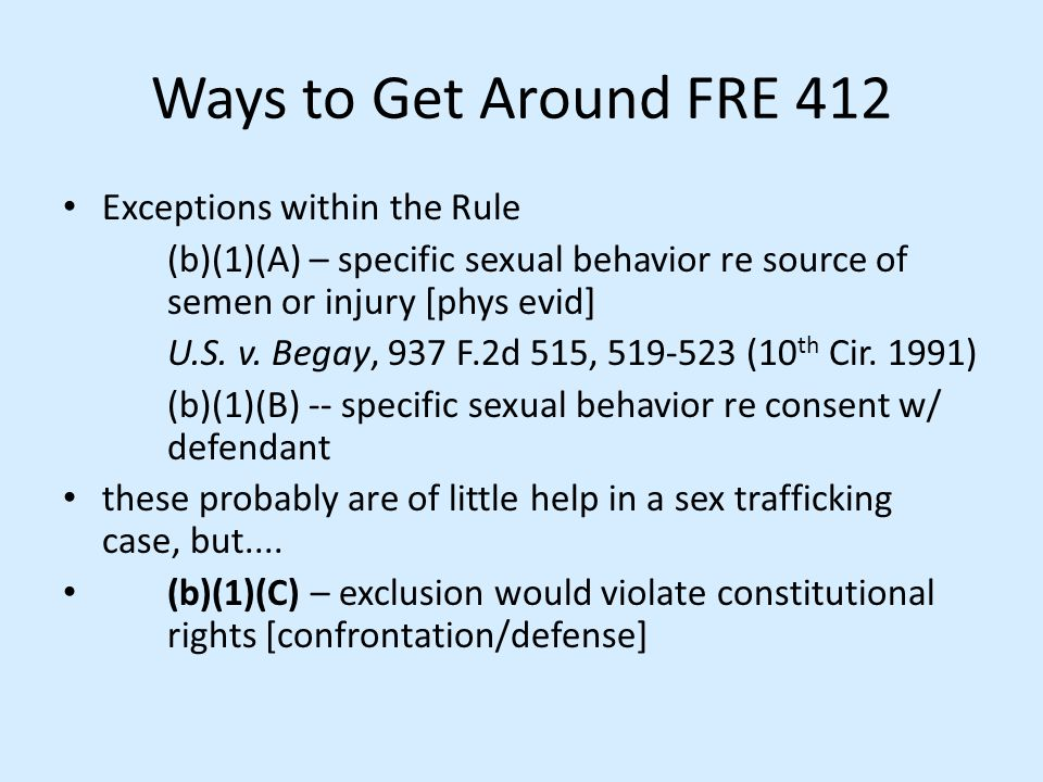 Ways to Get Around FRE 412 Exceptions within the Rule