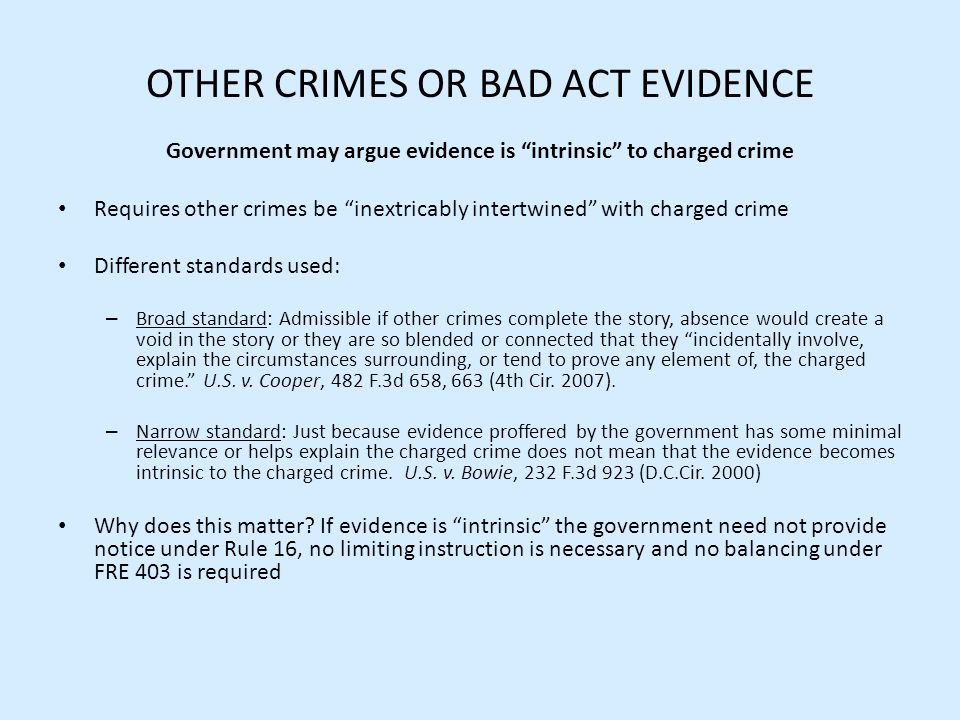 OTHER CRIMES OR BAD ACT EVIDENCE