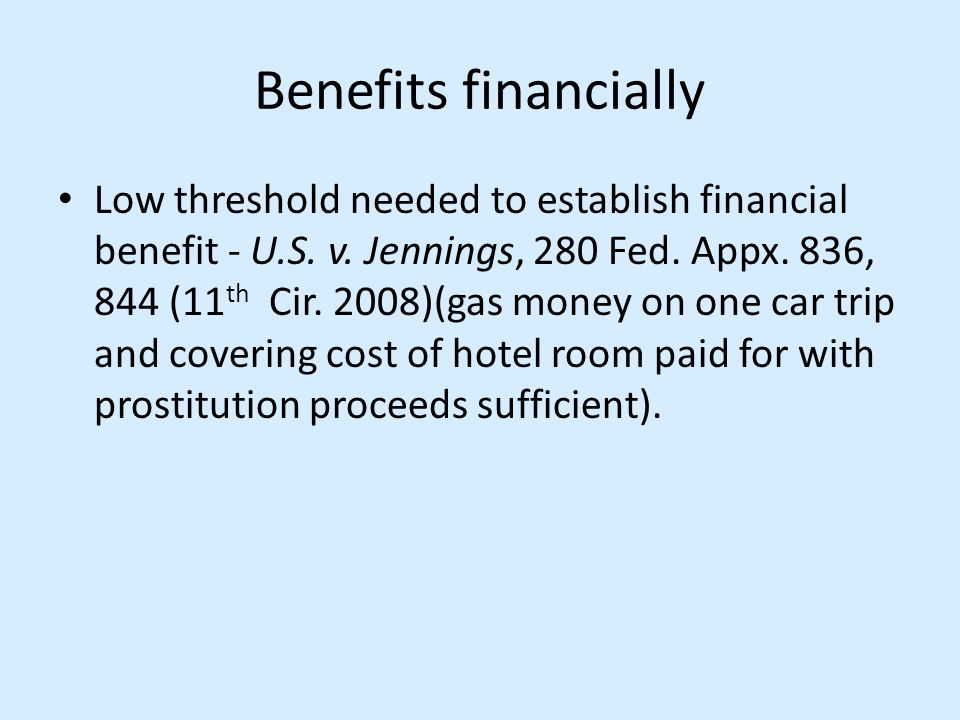 Benefits financially