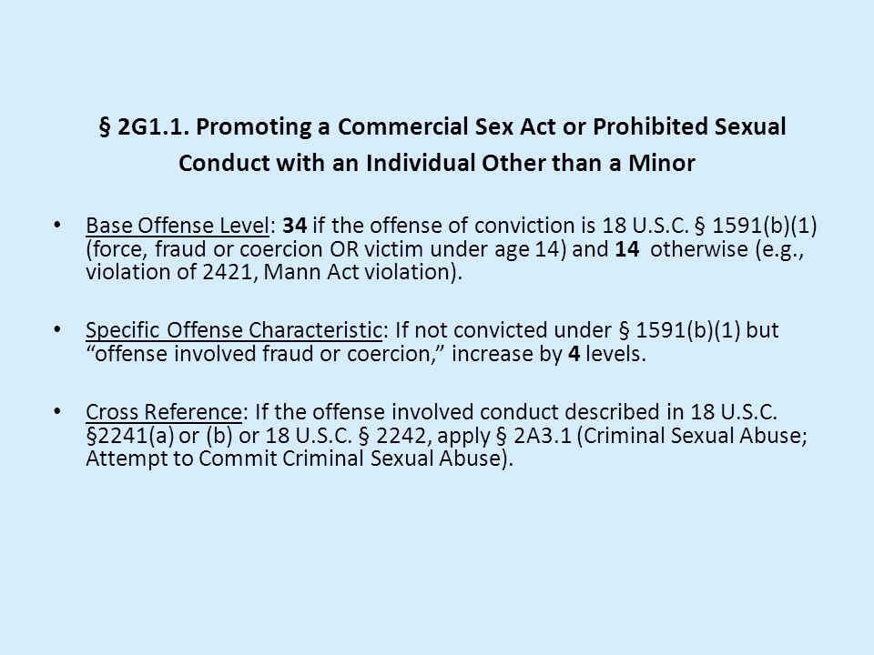 § 2G1.1. Promoting a Commercial Sex Act or Prohibited Sexual Conduct with an Individual Other than a Minor