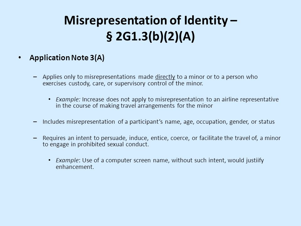 Misrepresentation of Identity – § 2G1.3(b)(2)(A)
