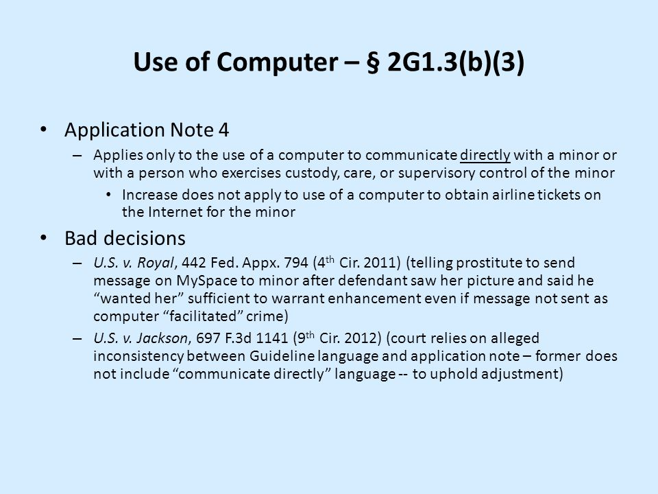 Use of Computer – § 2G1.3(b)(3)