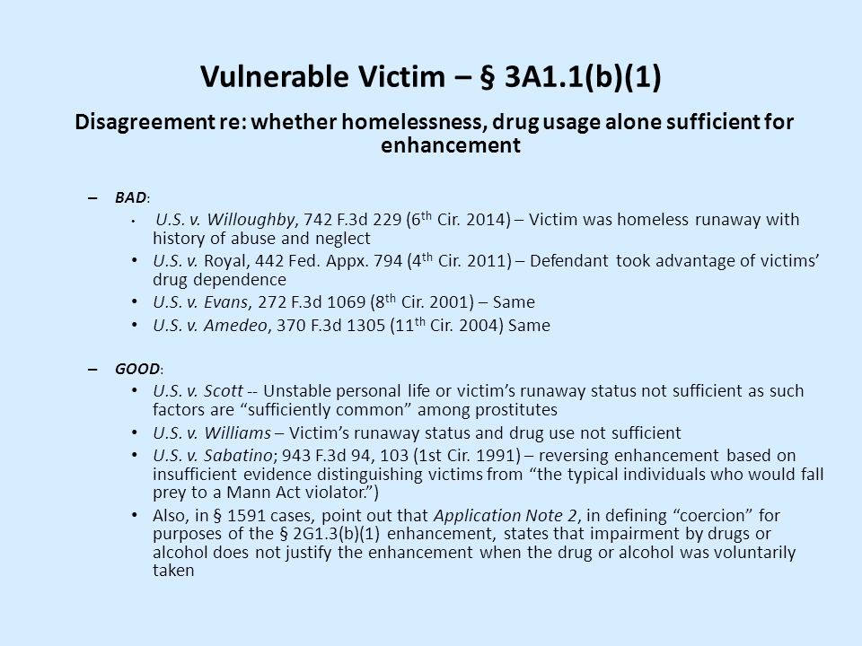 Vulnerable Victim – § 3A1.1(b)(1)