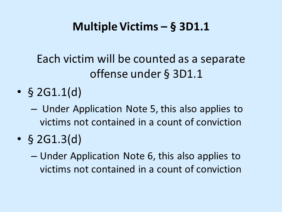 Each victim will be counted as a separate offense under § 3D1.1