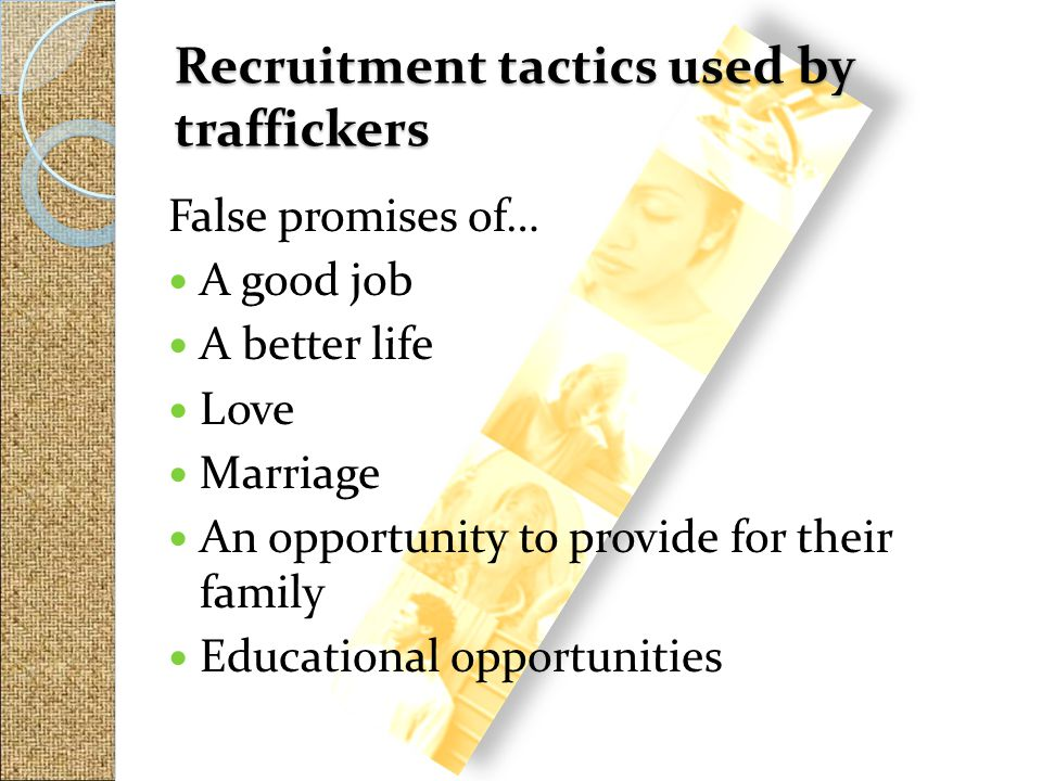 Recruitment tactics used by traffickers