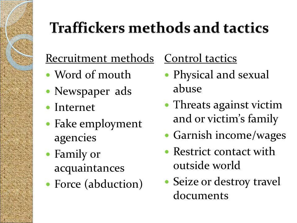 Traffickers methods and tactics