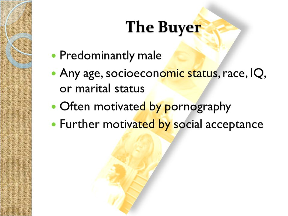 The Buyer Predominantly male