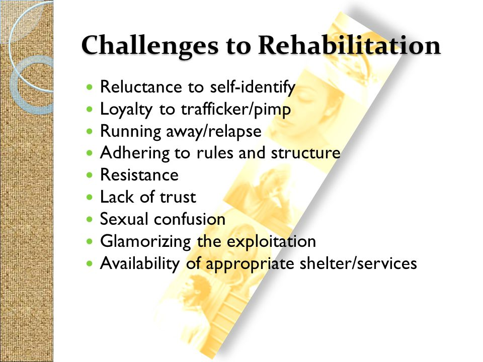 Challenges to Rehabilitation