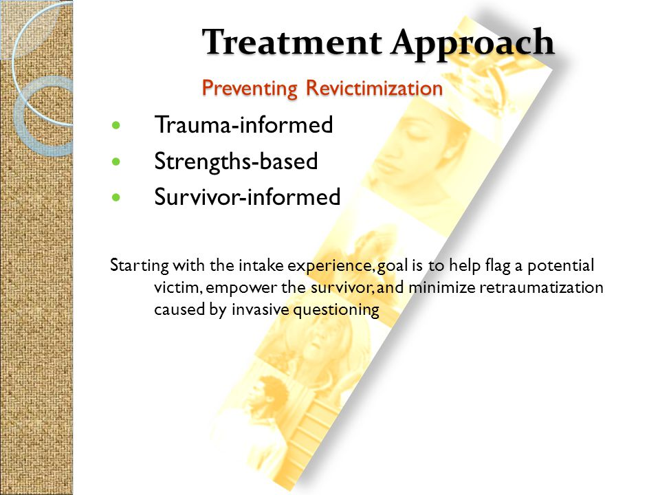 Treatment Approach Preventing Revictimization