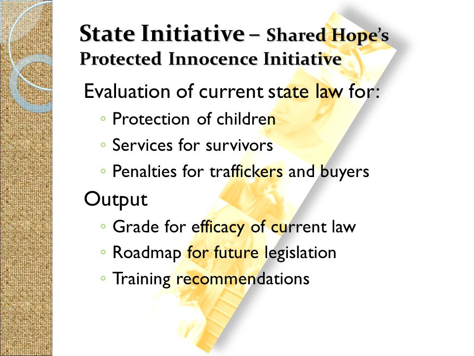 State Initiative – Shared Hope's Protected Innocence Initiative
