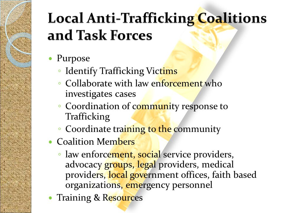 Local Anti-Trafficking Coalitions and Task Forces