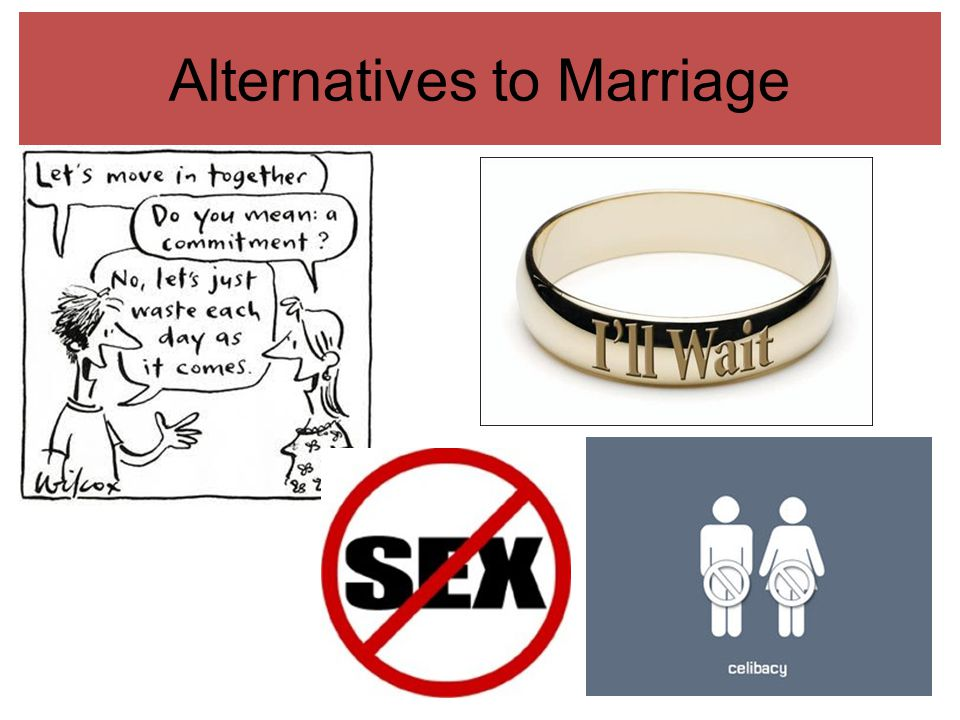Alternatives to Marriage