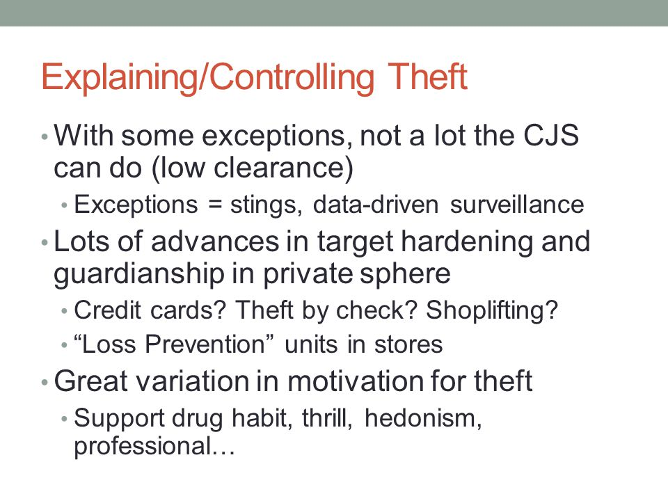 Explaining/Controlling Theft